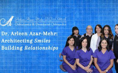 Dr. Arleen Azar-Mehr: Architecting Smiles, Building Relationships